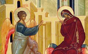 Сильная молитва на Благовещение Пресвятой Богородицы, которая поможет всем молящимся
